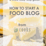 How to Start a Food Blog – a three-easy-step guide